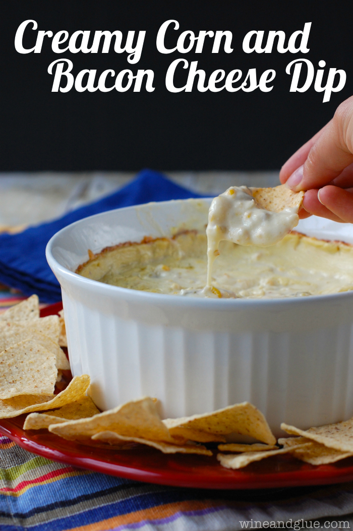 Creamy Corn and Bacon Cheese Dip | This delicious, creamy, cheesy dip comes together so easily! via www.wineandglue.com