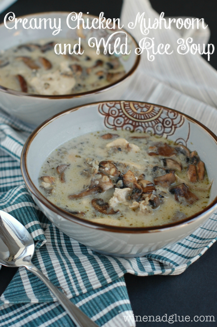 Creamy Chicken Mushroom and Wild Rice Soup | An earthy and hearty soup ...