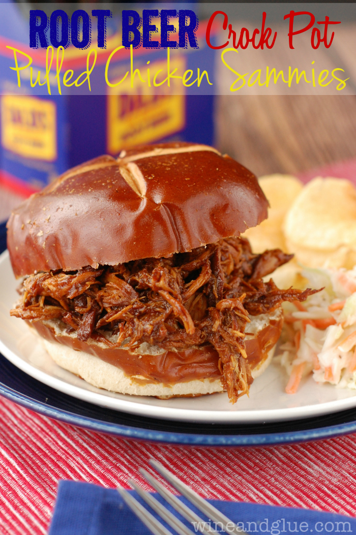 Root Beer Crock Pot Chicken Sammies | www.wineandglue.com | A super ...